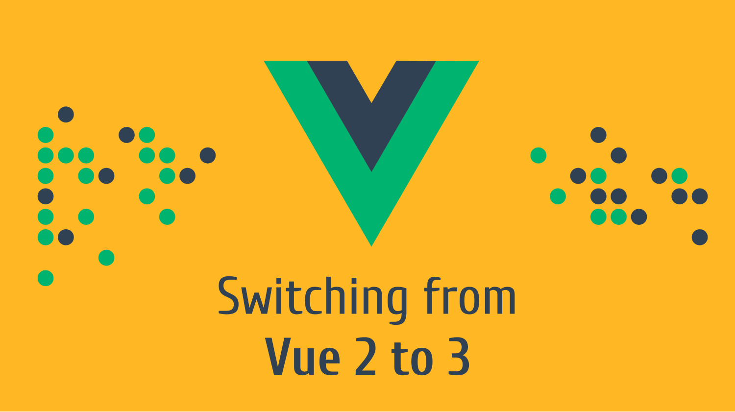 Switching from Vue 2 to 3